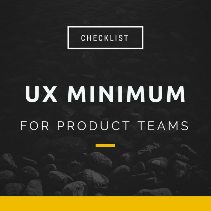 UX minimum checklist for product teams