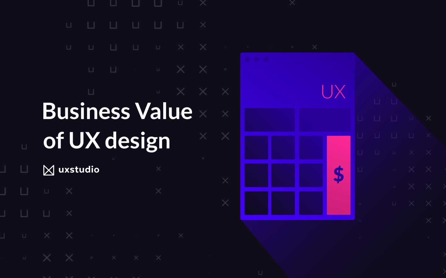 Design Roi What Is The Business Value Of Ux Design