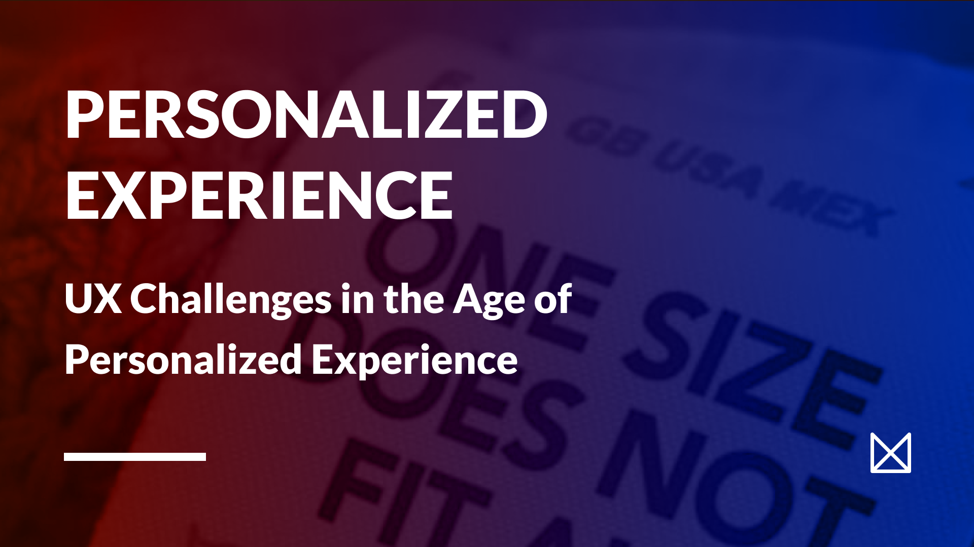 Ux Challenges In The Age Of Personalized Experience Ux Studio